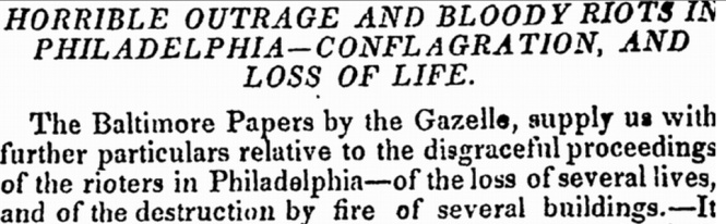 Coverage of the 1844 Anti-Catholic Riots in Philadelphia.