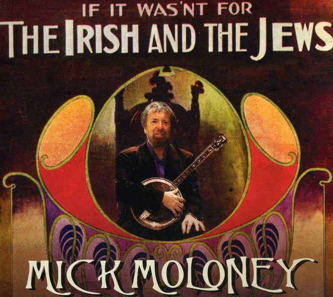 Mick-Moloney-If-It-Wasn-t-for-The-Irish-and-The-Jews-L766397452524